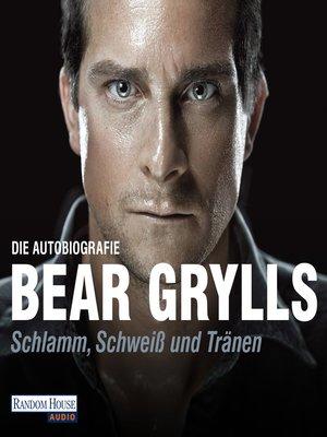 cover image of Schlamm, Schweiß und Tränen