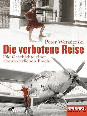 cover image of Die verbotene Reise