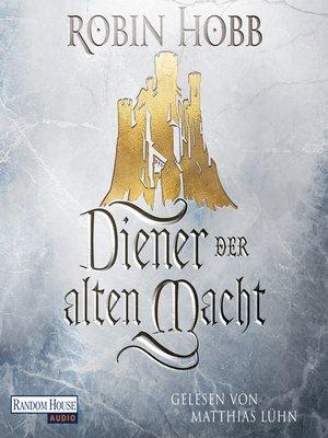 cover image of Diener der alten Macht