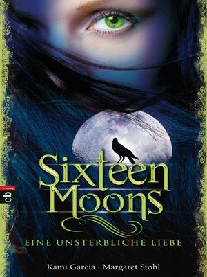 cover image of Sixteen Moons--Eine unsterbliche Liebe