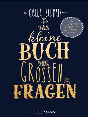cover image of Das kleine Buch der großen Fragen