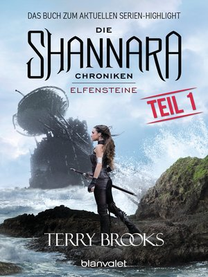 cover image of Die Shannara-Chroniken--Elfensteine. Teil 1