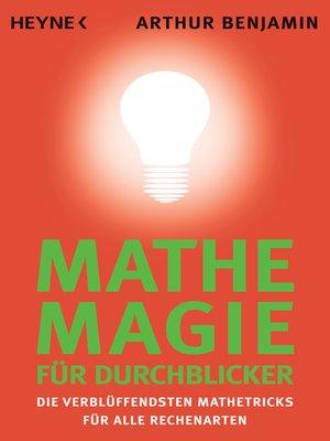 cover image of Mathe-Magie für Durchblicker