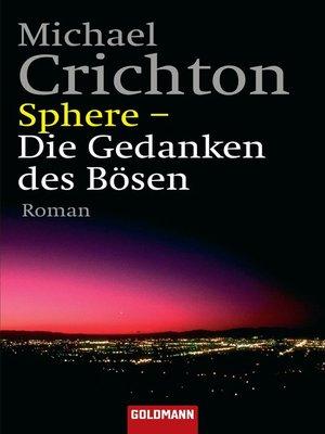 cover image of Sphere--Die Gedanken des Bösen