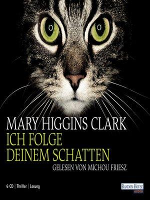 cover image of Ich folge deinem Schatten