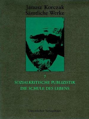 cover image of Sozialkritische Publizistik. Die Schule des Lebens