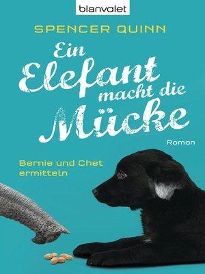 cover image of Ein Elefant macht die Mücke