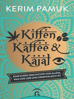 cover image of Kiffen, Kaffee und Kajal