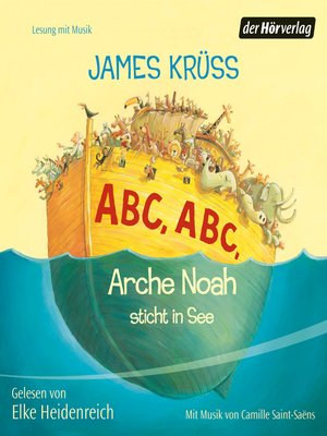 cover image of ABC, ABC Arche Noah sticht in See