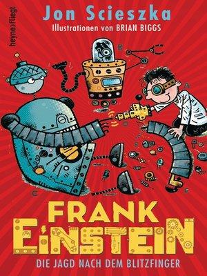 cover image of Frank Einstein--Die Jagd nach dem Blitzfinger