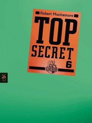 cover image of Top Secret 6--Die Mission