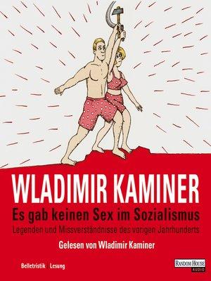 cover image of Es gab keinen Sex im Sozialismus