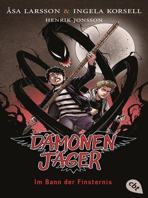 cover image of Dämonenjäger--Im Bann der Finsternis
