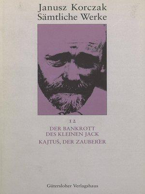 cover image of Der Bankrott des kleinen Jack. Kajtuś, der Zauberer