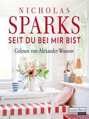 cover image of Seit du bei mir bist