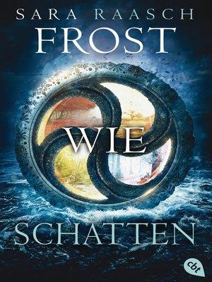 cover image of Frost wie Schatten