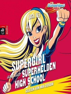 cover image of Supergirl auf der Super Hero High