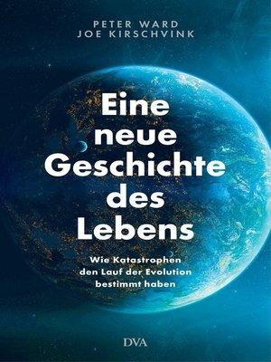 cover image of Eine neue Geschichte des Lebens