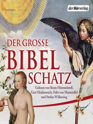 cover image of Der große Bibelschatz