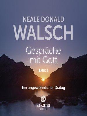cover image of Gespräche mit Gott--Band 1