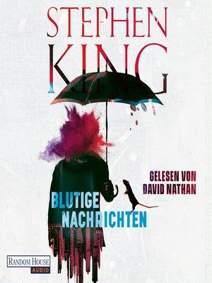 cover image of Blutige Nachrichten