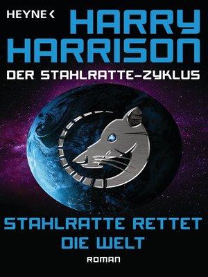 cover image of Stahlratte rettet die Welt