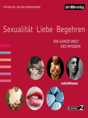 cover image of Sexualität, Liebe, Begehren