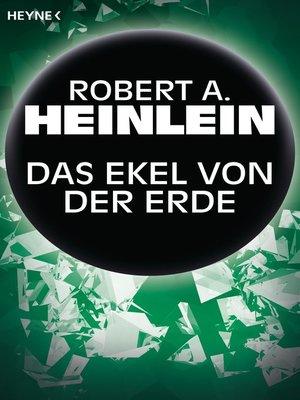 cover image of Das Ekel von der Erde