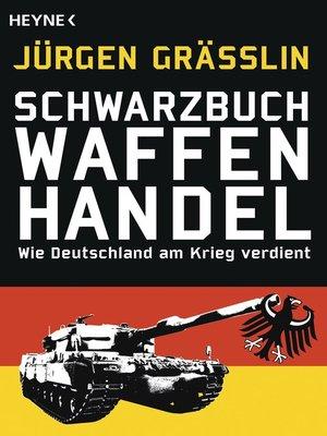 cover image of Schwarzbuch Waffenhandel