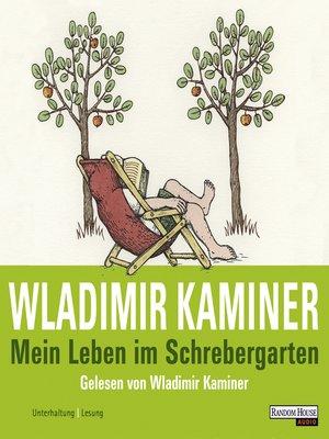 cover image of Mein Leben im Schrebergarten