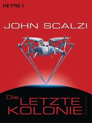 cover image of Die letzte Kolonie