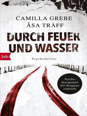 cover image of Durch Feuer und Wasser
