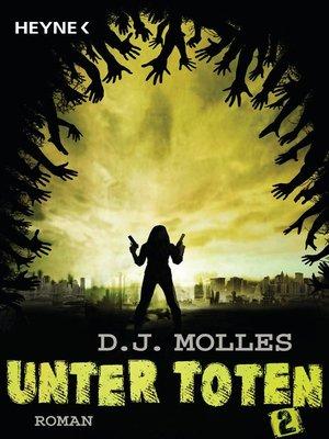 cover image of Unter Toten 2