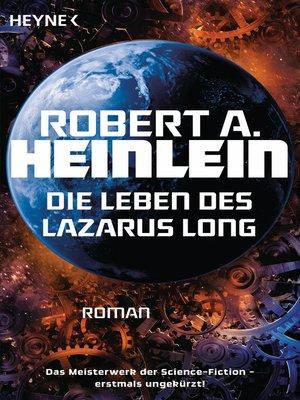cover image of Die Leben des Lazarus Long