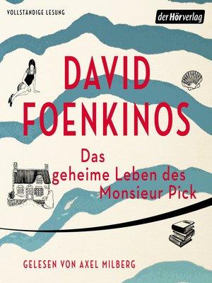 cover image of Das geheime Leben des Monsieur Pick