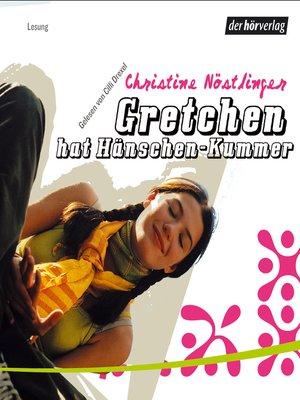 cover image of Gretchen hat Hänschen-Kummer