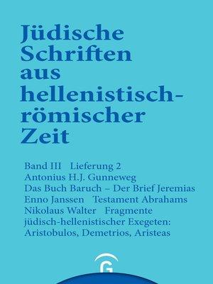 cover image of Das Buch Baruch. Der Brief Jeremias. Testament Abrahams. Fragmente jüdisch-hellenistischer Exegeten