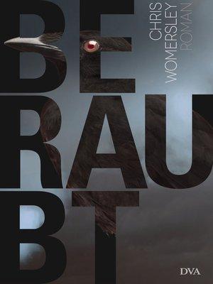 cover image of Beraubt
