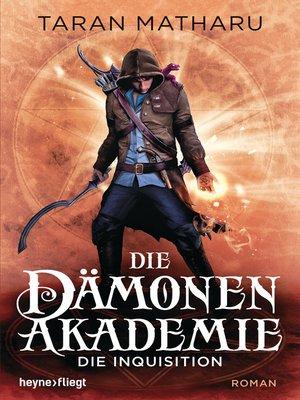 cover image of Die Dämonenakademie--Die Inquisition