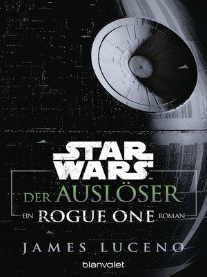 cover image of Star Wars<sup>TM</sup>--Der Auslöser