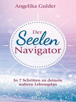 cover image of Der Seelen-Navigator