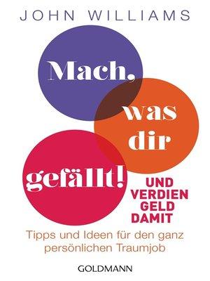 cover image of Mach, was dir gefällt!