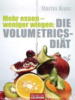 cover image of Mehr essen--weniger wiegen