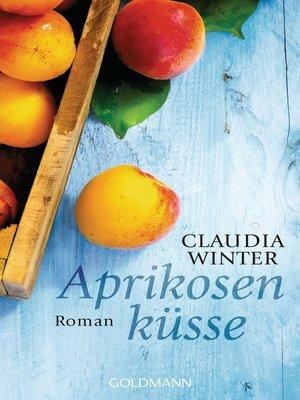cover image of Aprikosenküsse