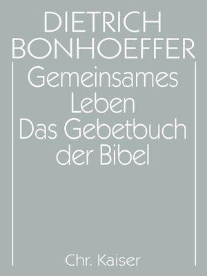 cover image of Gemeinsames Leben / Das Gebetbuch der Bibel