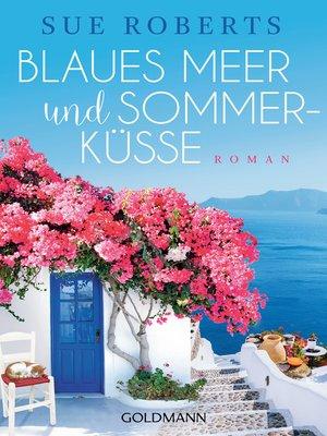 cover image of Blaues Meer und Sommerküsse