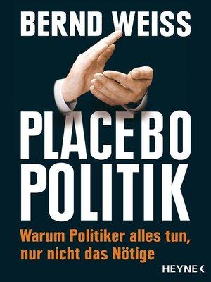 cover image of Placebo-Politik
