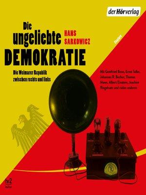 cover image of Die ungeliebte Demokratie