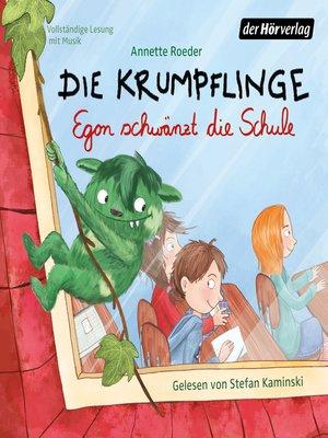 cover image of Die Krumpflinge--Egon schwänzt die Schule