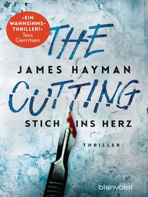 cover image of The Cutting--Stich ins Herz